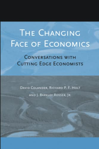 The Changing Face of Economics