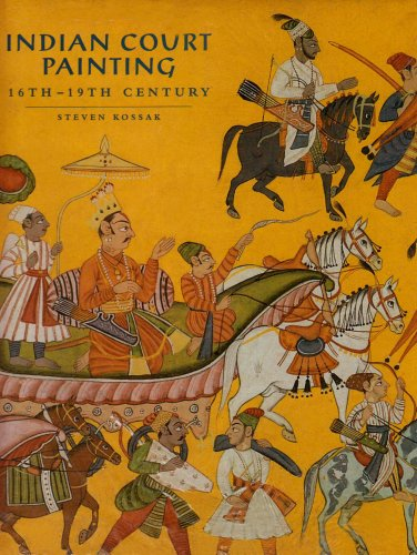 Indian Court Painting 16th-19th Centu