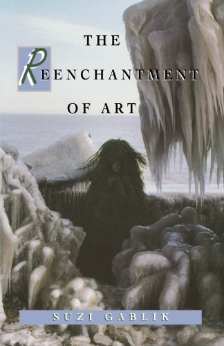 The Reenchantment of Art