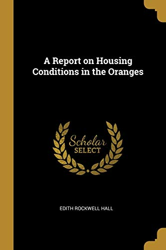 A Report on Housing Conditions in the Oranges