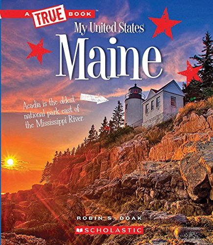 Maine (a True Book: My United States) (Library Edition)