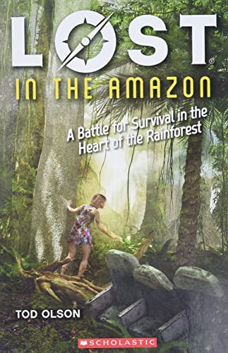Lost in the Amazon: A Battle for Survival in the Heart of the Rainforest (Lost #3), 3