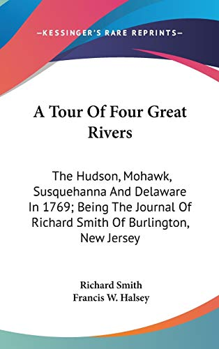 A Tour Of Four Great Rivers