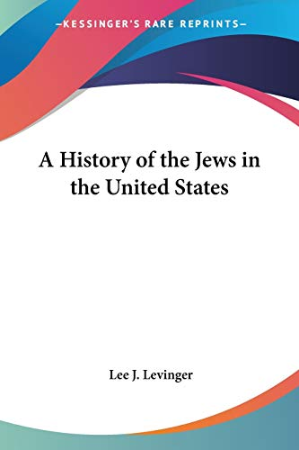 A History of the Jews in the United States