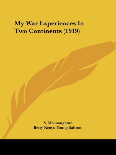 My War Experiences In Two Continents (1919)