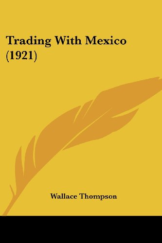 Trading with Mexico (1921)
