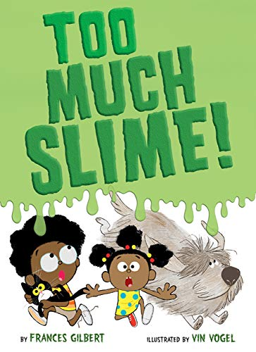 Too Much Slime!