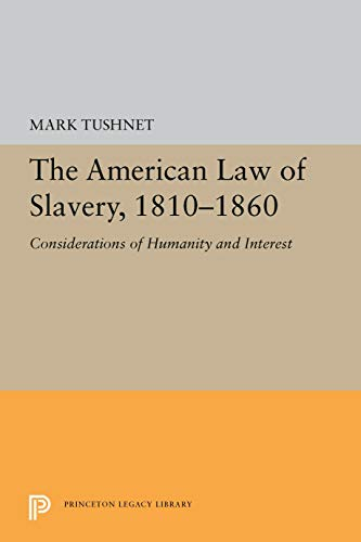 The American Law of Slavery, 1810-1860