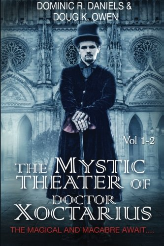 The Mystic Theater of Doctor Xoctarius