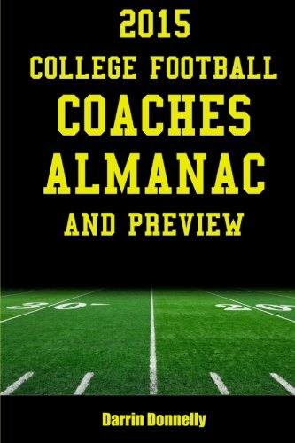 2015 College Football Coaches Almanac and Preview