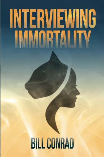 Interviewing Immortality