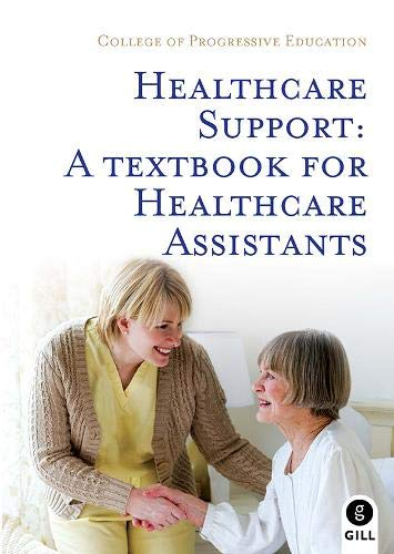 Healthcare Support: A Textbook for Healthcare Assistants