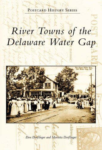 River Towns of the Delaware Water Gap