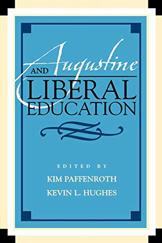 Augustine and Liberal Education