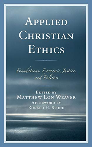 Applied Christian Ethics