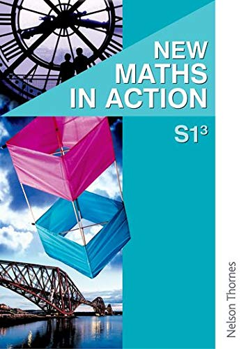 New Maths in Action S1/3 Pupil's Book