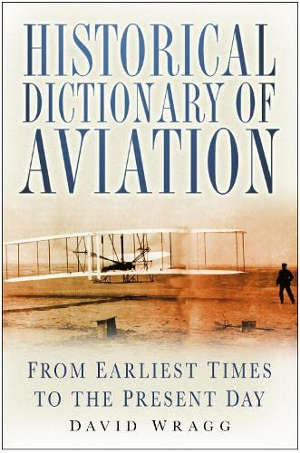 Historical Dictionary of Aviation