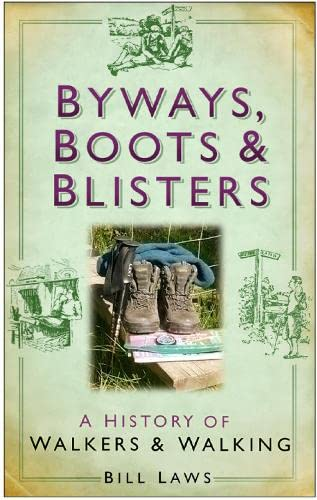 Byways, Boots & Blisters