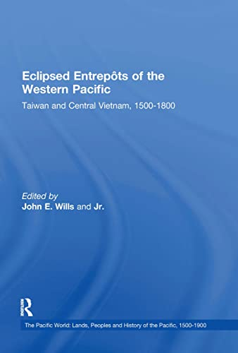 Eclipsed Entrepots of the Western Pacific