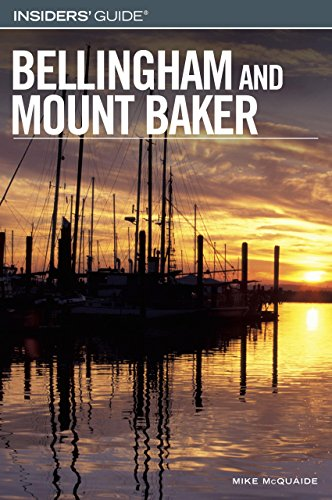 Insiders' Guide (R) to Bellingham and Mount Baker