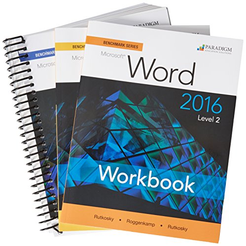 Benchmark Series: Microsoft (R) Word 2016 Levels 1 and 2