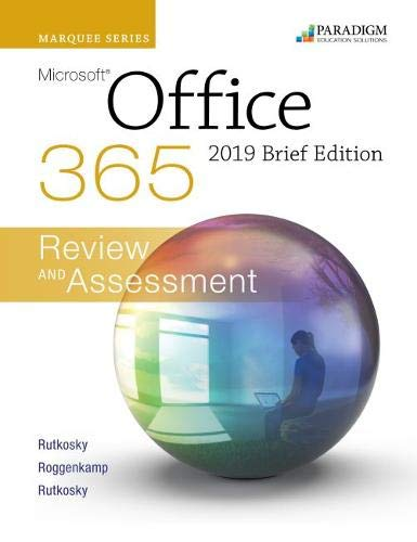 Marquee Series: Microsoft Office 2019 - Brief Edition
