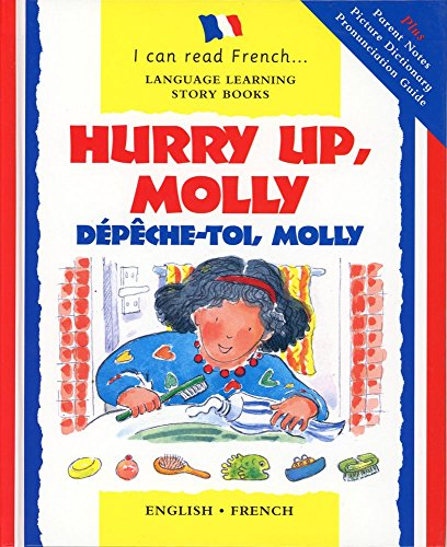 Hurry Up Molly/English-French