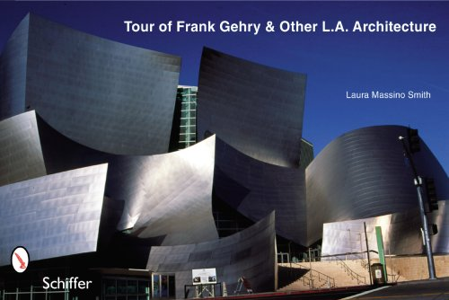 Tour of Frank Gehry and Other L.A. Architecture