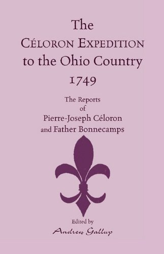 The Celoron Expedition to the Ohio Country, 1749