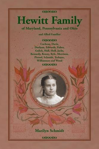 Hewitt Family of Maryland, Pennsylvania, and Ohio, and Allied Families