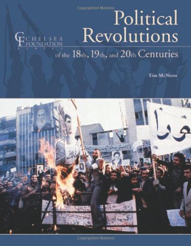 Political Revolutions of the 18th, 19th and 20th Centuries