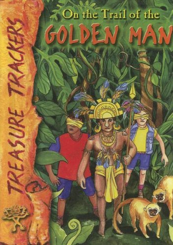 On the Trail of the Golden Man