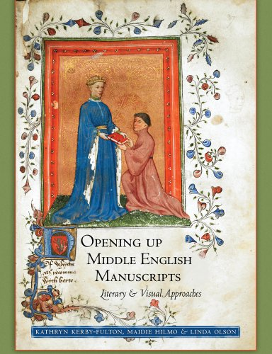 Opening Up Middle English Manuscripts
