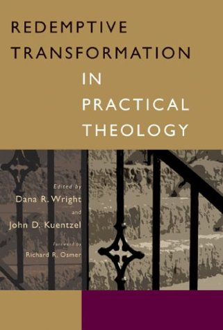 Redemptive Transformation in Practical Theology