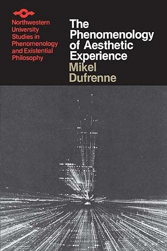 The Phenomenology of Aesthetic Experience