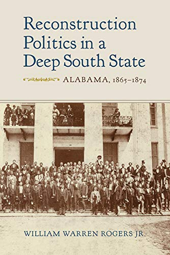 Reconstruction Politics in a Deep South State