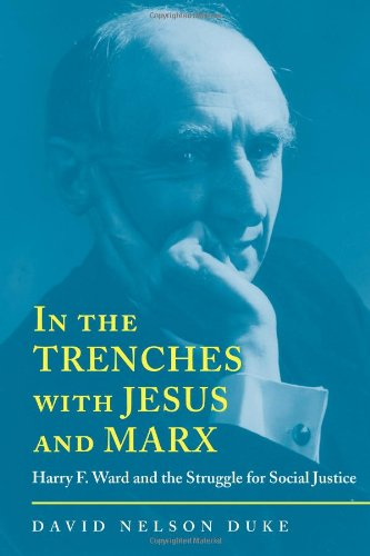 In the Trenches with Jesus and Marx
