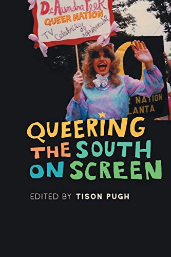 Queering the South on Screen