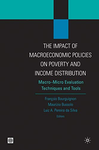 THE IMPACT OF MACROECONOMIC POLICIES ON POVERTY AND INCOME DISTRIBUTION-MACRO-MICRO LINKAGE MODELS