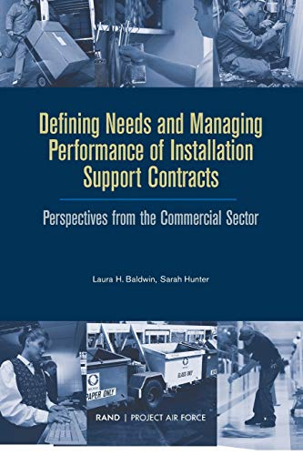 Defining Needs and Managing Performance of Installation Support Contracts: MR-1812-AF