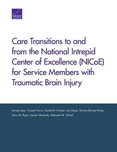 Care Transitions to and from the National Intrepid Center of Excellence (Nicoe) for Service Members with Traumatic Brain Injury