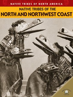 Native Tribes of the North and Northwest Coast