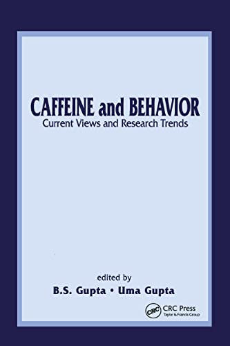 Caffeine and Behavior: Current Views & Research Trends