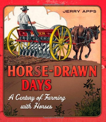 Horse-Drawn Days