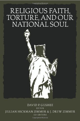 Religious Faith, Torture and our National Soul