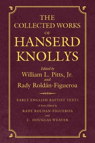 The Collected Works of Hanserd Knollys
