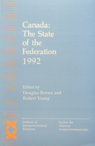 Canada: The State of the Federation 1992: Volume 4