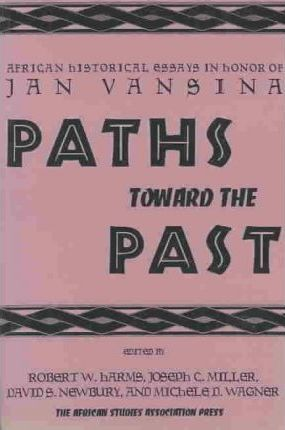Paths Toward the Past