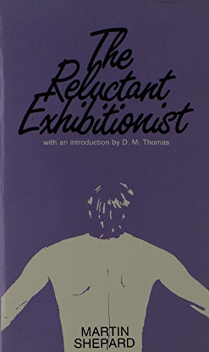 The Reluctant Exhibitionist