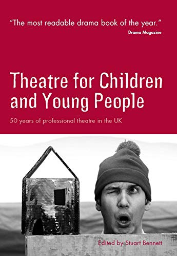 Theatre for Children and Young People in the UK